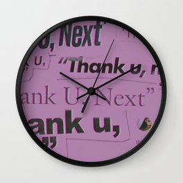 Thank U next Wall Clock