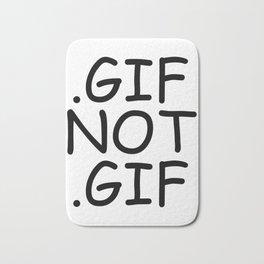 Gif Not Gif! (comic sans) Bath Mat