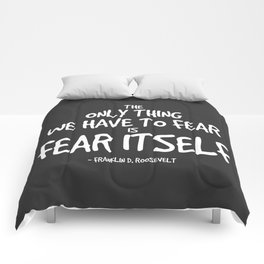Fear Itself Quote - FDR Comforters