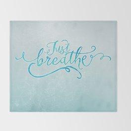 Just Breathe Throw Blanket