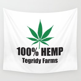 100% Hemp From Tegridy Farms Wall Tapestry