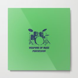 Weapons Of Mass Percussions Funny Drums Vintage Drummer Distressed Metal Print