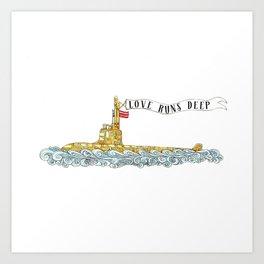 Love Runs Deep - Submarine Art Art Print