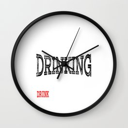 """A Drinking Tee For Drunkard Saying """"I Told Myself That I Should Stop Drinking"""" T-shirt Design Beer Wall Clock"""