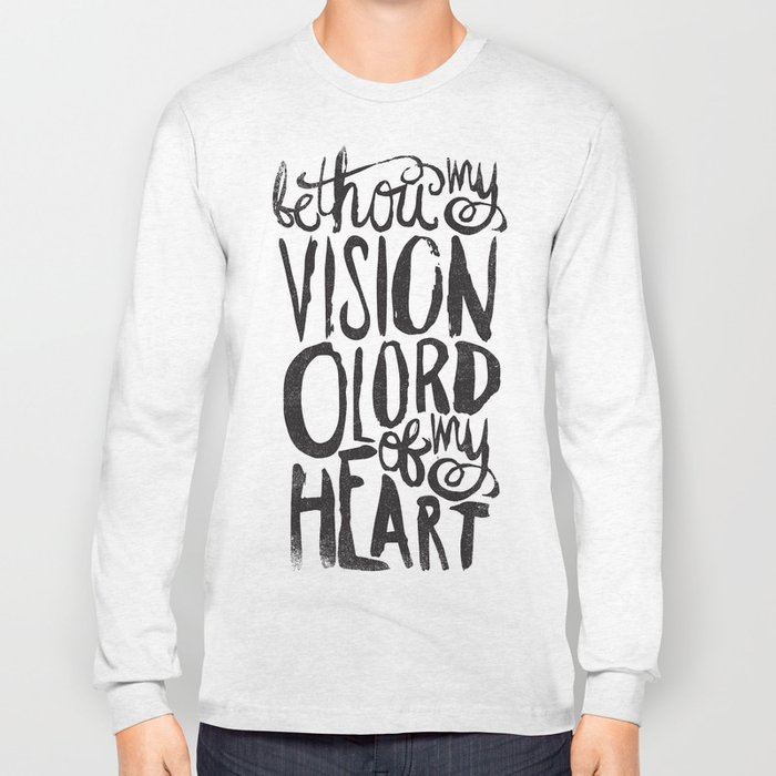 BE THOU MY VISION Long Sleeve T-shirt