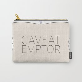 Caveat Emptor Carry-All Pouch