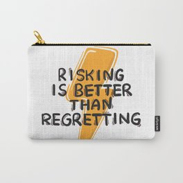 Risking motivation quote Carry-All Pouch