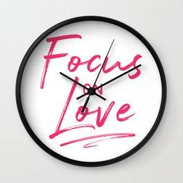 Focus on Love Wall Clock