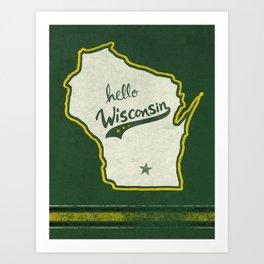Hello Wisconsin Art Print