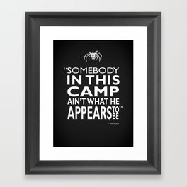 Somebody In This Camp Framed Art Print