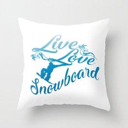 LIVE - LOVE - SNOWBOARD Throw Pillow
