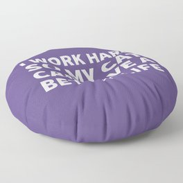 I Work Hard So My Cat Can Have a Better Life (Ultra Violet) Floor Pillow