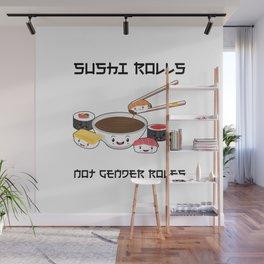 Sushi Rolls Not Gender Roles Sushi Family Kawaii Japanese Sashimi Maki Nigiri Wall Mural