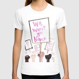 We Won't Go Back T-shirt