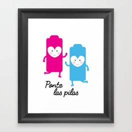 Ponte las Pilas Framed Art Print