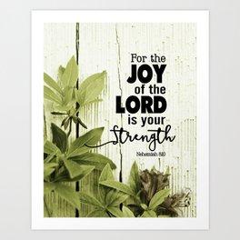 Nehemiah 8:10 Scripture Art Print