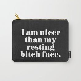 Resting Bitch Face Funny Quote Carry-All Pouch