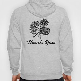 Thank You Roses Hoody