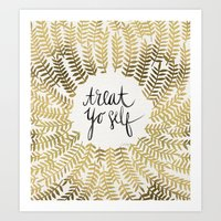 treat yo self Art Prints featuring Treat Yo Self – Gold by Cat Coquillette