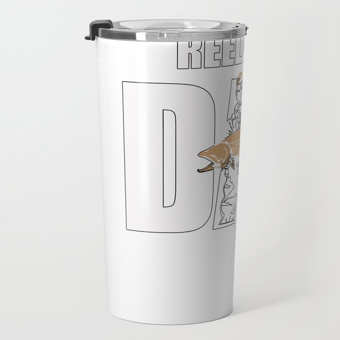 Reel Cool Dad Fishing Perfect Father day Gift Travel Mug