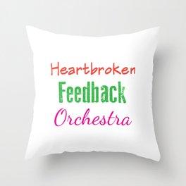 Funny Feedback Tshirt Designs Heatbroken Throw Pillow