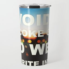 I Avoided The Coke Game Travel Mug