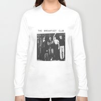 the breakfast club Long Sleeve T-shirts featuring The breakfast club by Mariana M