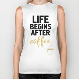 LIFE BEGINS AFTER COFFEE Biker Tank