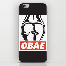 OBAE the booty. iPhone Skin