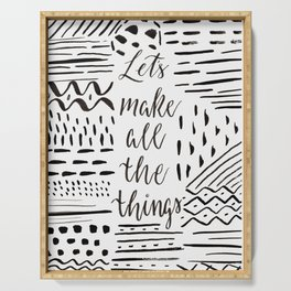 Let's Make All the Things, Inspirational Art Serving Tray