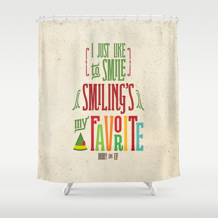 Buddy The Elf Smilings My Favorite Shower Curtain
