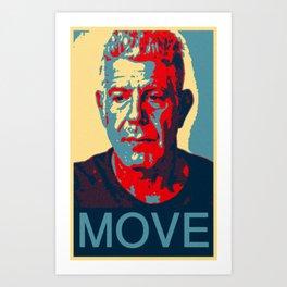 Anthony Bourdain quote Art Print