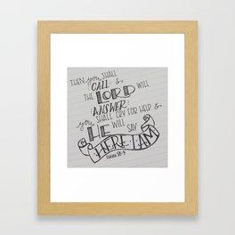 Here I Am Framed Art Print