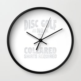 No Collar Required Disc Golf Distressed Wall Clock
