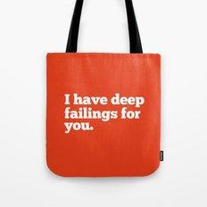 Deep Failings For You Tote Bag