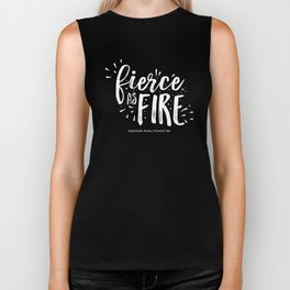 Fierce as fire Biker Tank