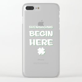 Shenanigans Begin Here St. Patrick's Day Irish T-Shirt Clear iPhone Case