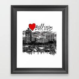 I love Billings Framed Art Print