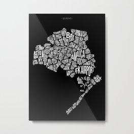 Queens, Black Metal Print