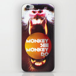 Monkey see Monkey do iPhone Skin