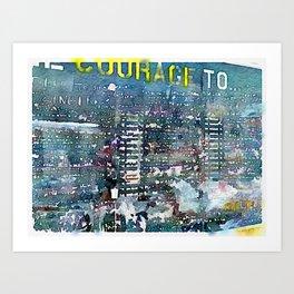 Courage Wall Art Print