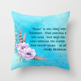 Hope is a thing with feathers Throw Pillow