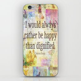 Charlotte Bronte happiness quote iPhone Skin