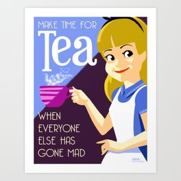 Make Time For Tea Art Print
