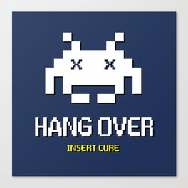 HANG OVER - Insert Cure Canvas Print