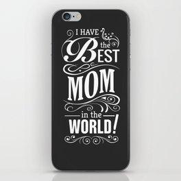 Best mom iPhone Skin