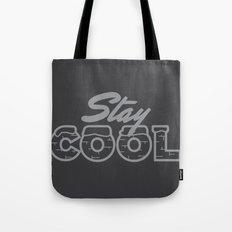 Stay Cool Gray Tote Bag