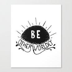 Be Otherworldly (blk) Canvas Print