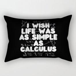 I Wish Life Was As Simple As Calculus For Math Teacher Rectangular Pillow