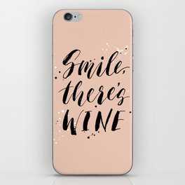 Smile, there's WINE iPhone Skin